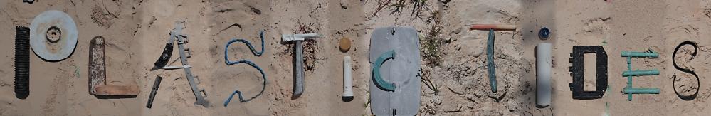 PLASTIC TIDES out of Plastic Debris